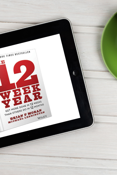 Crush Your Goals With The 12 Week Year